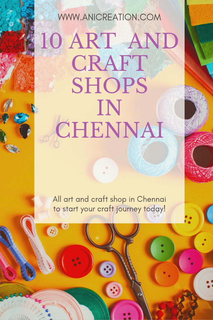 10 Art and Craft shops in Chennai to start your craft journey